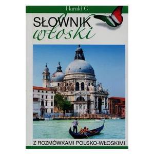 Słownik Włoski z Rozmówkami Polsko-Włoskimi