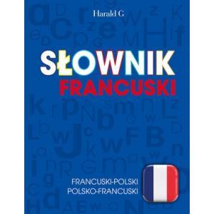 Słownik francuski. Francusko-polski, polsko-francuski