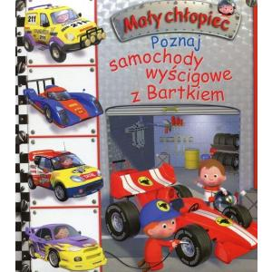 Mały chłopiec. Poznaj samochody wyścigowe z Bartkiem