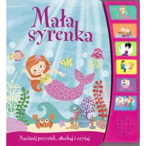 Baśniowe opowieści Mała Syrenka  wyd. 2013 Książeczka dźwiękowa