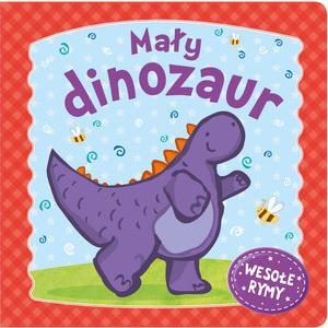 Wesołe Rymy Mały Dinozaur