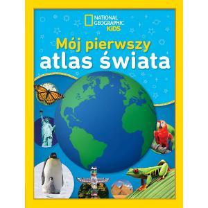 National Geographic Kids. Mój pierwszy atlas świata