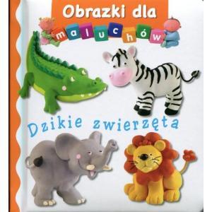 Dzikie zwierzęta. Obrazki dla maluchów