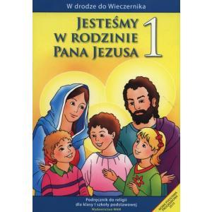 Katechizm. Jesteśmy w Rodzinie Pana Jezusa. Podręcznik. Klasa 1. Szkoła Podstawowa