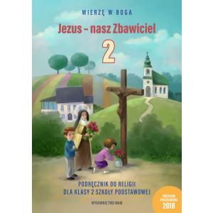 Katechizm SP 2 Jezus - nasz Zbawiciel. Podręcznik WAM