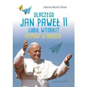 Dlaczego Jan Paweł II lubił wtorki?