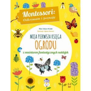 Moja pierwsza księga ogrodu /Montessori/