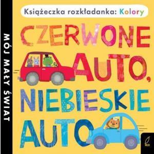 Książka rozkładanka: Kolory. Czerwone auto, niebieskie auto