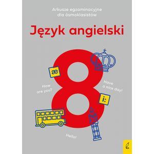 Arkusze egzaminacyjne dla ósmoklasisty, język angielski