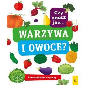 Przedszkolak Się Uczy. Czy Znasz Już Warzywa i Owoce?