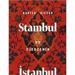 Stambuł do zjedzenia. Istanbul