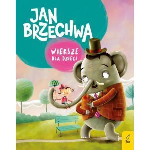 Wiersze dla Dzieci. Jan Brzechwa