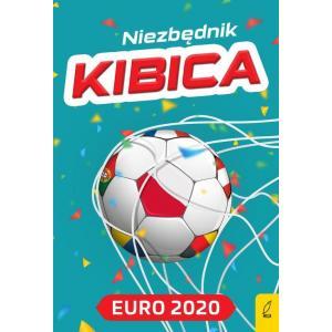 Niezbędnik kibica. Euro 2020