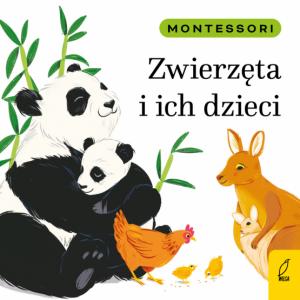 Montessori. Zwierzęta i ich dzieci