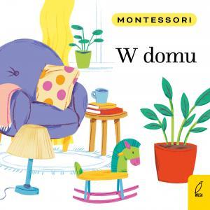 Montessori. W domu
