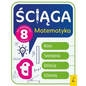 Ściąga dla klas 8. Matematyka
