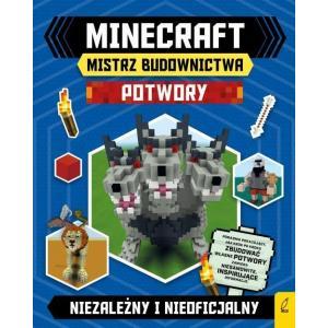 Minecraft. Mistrz budownictwa. Potwory