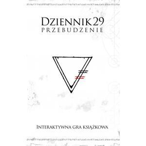 Dziennik 29. Przebudzenie