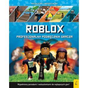 Roblox. Profesjonalny podręcznik gracza