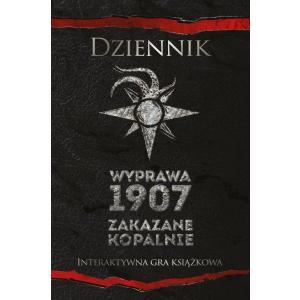 Dziennik. Wyprawa 1907. Zakazane kopalnie