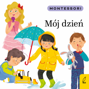 Montessori. Mój dzień