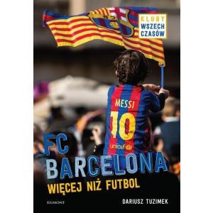 FC Barcelona Więcej niż futbol