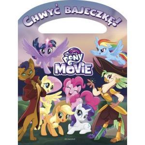 My Little Pony The Movie Chwyć bajeczkę!