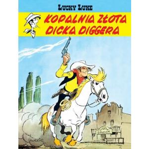 Lucky Luke. Kopalnia Złota Dicka Diggera. Komiks