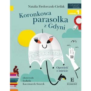 Czytam Sobie. Koronkowa Parasolka z Gdyni. Poziom 1