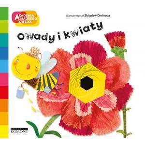 Owady i Kwiaty. Akademia Mądrego Dziecka