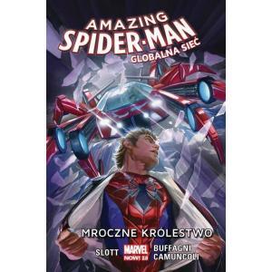 Marvel Now! Amazing Spider - Man. Globalna sieć. Mroczne królestwo. Tom 2