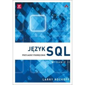 Język SQL Przyjazny podręcznik