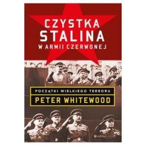 Czystka Stalina w Armii Czerwonej Początki wielkiego terroru