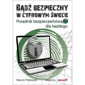 Bądź bezpieczny w cyfrowym świecie