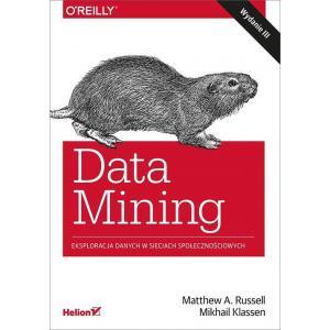 Data Mining. Eksploracja danych w sieciach społecznościowych