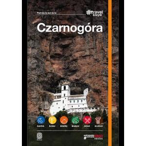 Podróże to styl życia. Travel and Styl. Czarnogóra