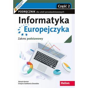 Informatyka Europejczyka. Szkoła ponadpodstawowa. Podręcznik część 2. Zakres podstawowy