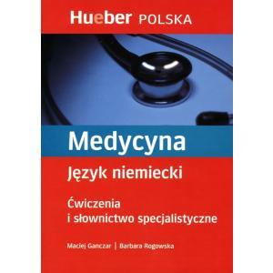 Medycyna. Ćwiczenia i Słownictwo Specjalistyczne