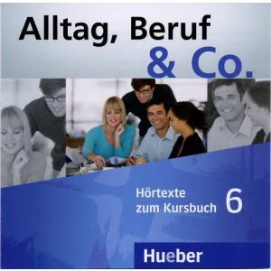 Alltag, Beruf & Co. 6. Komplet 2 CD do Podręcznika