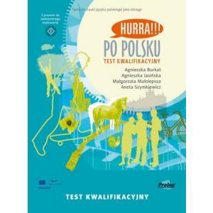 Hurra!!! Po polsku. Test kwalifikacyjny