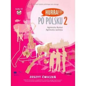 Hurra!!! Po polsku 2. Zeszyt ćwiczeń z CD OOP