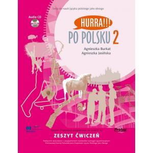 Hurra! Po Polsku 2. Ćwiczenia + CD