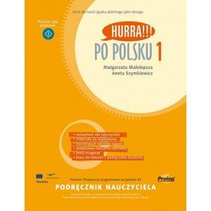 Hurra!!! Po Polsku 1. Książka Nauczyciela