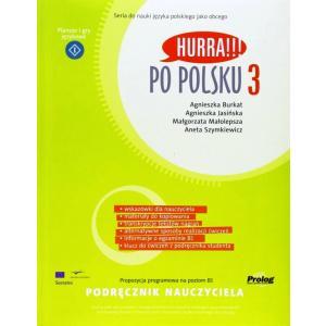 Hurra!!! Po polsku 3 Podręcznik nauczyciela