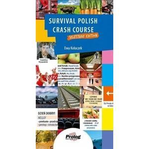 Survival Polish Crash Course + CD. Self-Study Edition