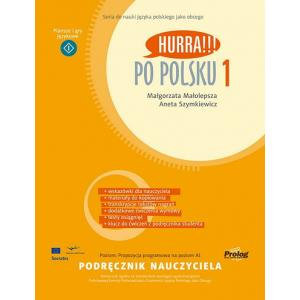 Hurra!!! Po polsku 1. Nowa edycja. Podręcznik nauczyciela