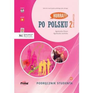 Hurra!!! Po polsku 2. Nowa edycja. Podręcznik studenta