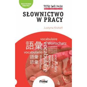 Testuj Swój Polski. Słownictwo w Pracy