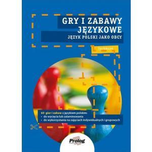 Gry i Zabawy Językowe. Język Polski Jako Obcy. Poziom A0/A1