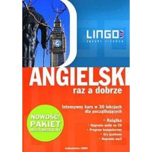 Lingo. Języki nieobce. Angielski raz a dobrze. Intensywny kurs w 30 lekcjach dla początkujących. Pakiet multimedialny + CD